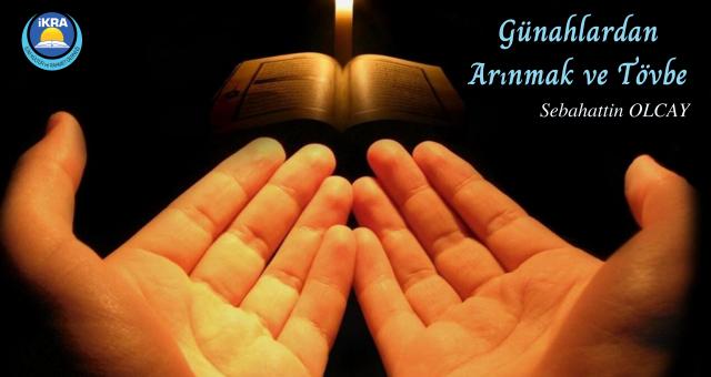 Günahlardan Arınmak ve Tövbe