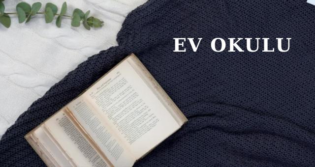 EV OKULU