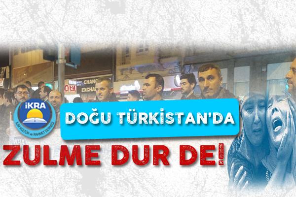 Doğu Türkistan'da Zulme Dur De !