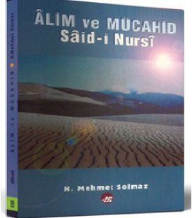 Âlim ve Mücahid: Said Nursi